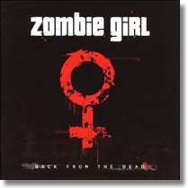 ZOMBIE GIRL - CD Back From The Dead
